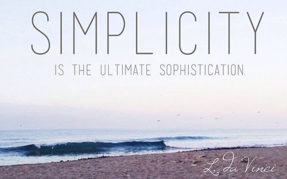 2017-04-27 12_10_11-simplicity is the ultimate sophistication - Google Search.png