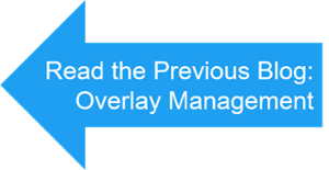 previous blog - overlay management protocol